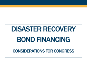 Disaster Recovery Bond Financing